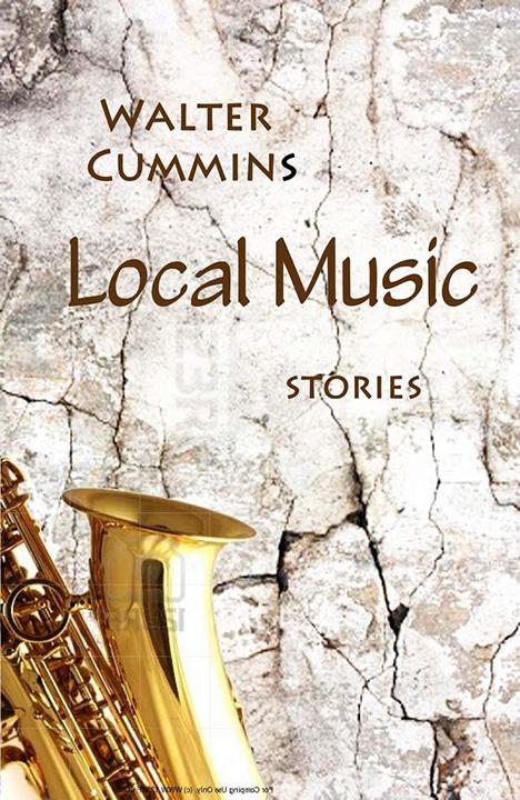 Walter Cummins, Local Music