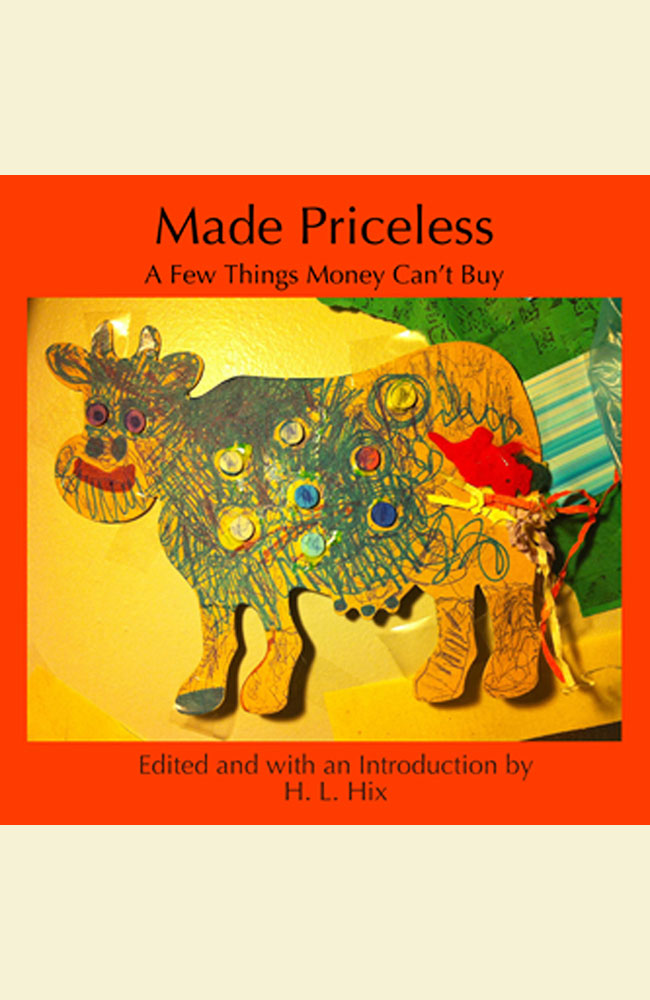 Made Priceless: Some Things Money Can't Buy