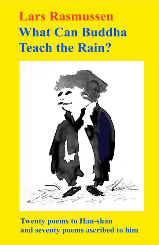 What Can Buddha Teach the Rain?