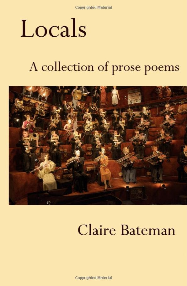 Claire Bateman Locals A Collection of Prose Poems