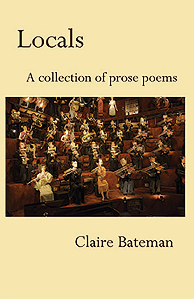 Locals: A Collection of Prose Poems