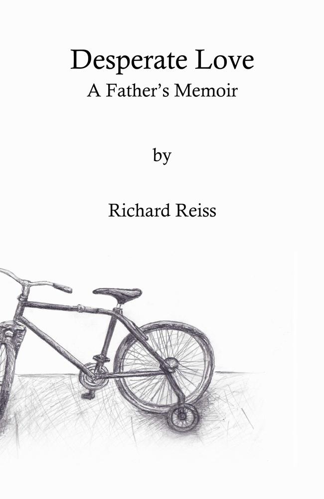 Desperate Love: A Father's Memoir