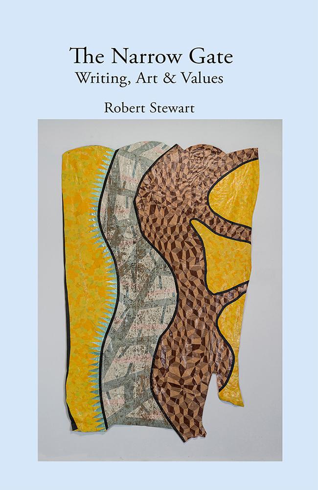 The Narrow Gate: Art, Writing & Values